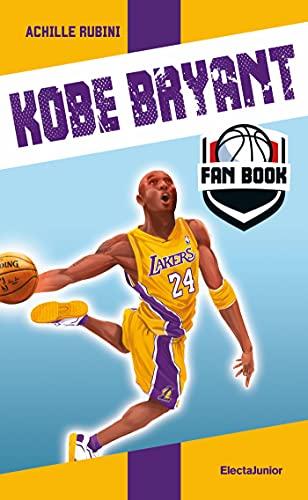 Kobe Bryant Fan Book (Italian Edition)