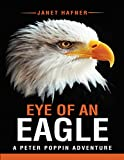 Eye of an Eagle: A Peter Poppin Adventure (English Edition)