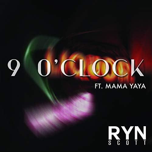 RYN SCOTT feat. Mama Yaya