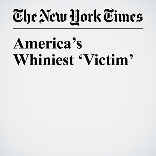 America's Whiniest 'Victim' copertina