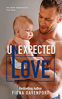 Unexpected Love (Love Series Book 4) by [Fiona Davenport]