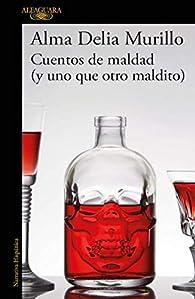 Cuentos de maldad par Alma Delia Murillo