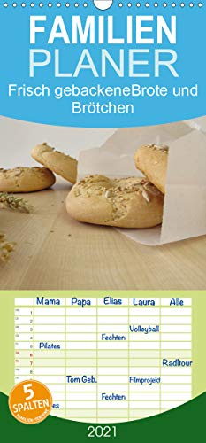 Frisch gebackene Brote und Brötchen - Familienplaner hoch (Wandkalender 2021, 21 cm x 45 cm, hoch)