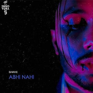 Abhi Nahi