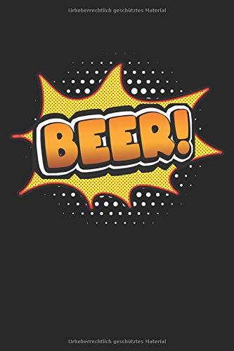 Beer: Bier Comic Stil Geschenke Notizbuch liniert (A5 Format, 15,24 x 22,86 cm, 120 Seiten)