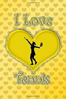 I Love Tennis: Yellow hearts I love tennis journal