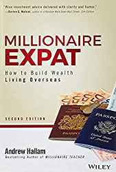 Millionaire Expat: How To Build Wealth Living Overseas
