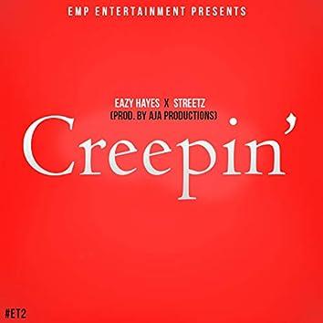 Creepin' (feat. Burgie Streetz)