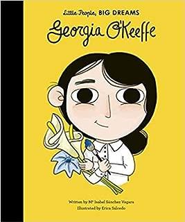 Georgia O'Keeffe (Little People, BIG DREAMS)
