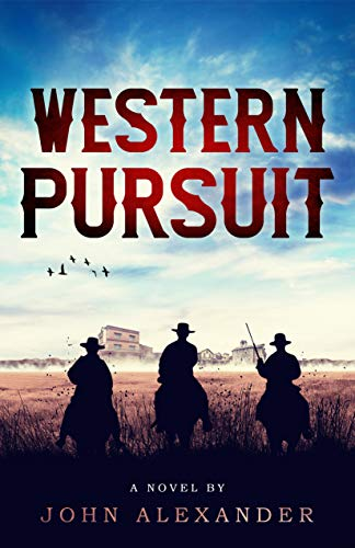 Western Pursuit: Tracking a Killer by [John Alexander]