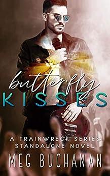 Butterfly Kisses by [Meg Buchanan]