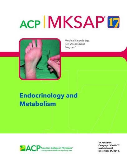 Compare Textbook Prices for MKSAP R 17 Endocrinology and Metabolism  ISBN 9781938245251 by Burns, Cynthia A
