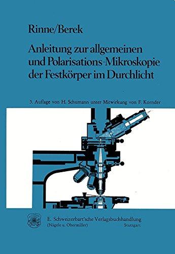 Anleitung zur allgemeinen und Polarisations-Mikroskopie der Festkörper im Durchlicht