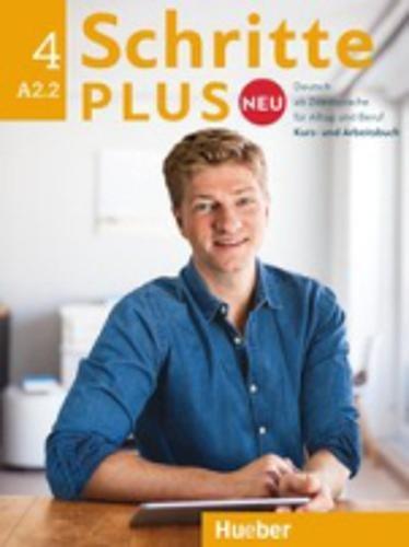 Schritte plus Neu 4: Deutsch als Zweitsprache für Alltag und Beruf / Kursbuch + Arbeitsbuch + Audio-CD zum Arbeitsbuch