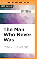 The Man Who Never Was (John Milton)