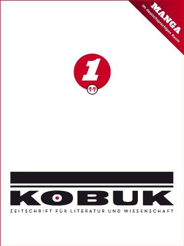 Kobuk - Zeitschrift fuer Literatur und Wissenschaft 4 (1/2011) - Sonderausgabe \