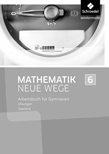Mathematik Neue Wege SI - Ausgabe 2016 für das Saarland: Lösungen 6