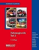 Fahrzeugkunde Teil 2: Arten und Ausführungen der...
