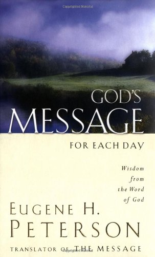 Download God's Message for Each Day: Wisdom from the Word of God 1404100768