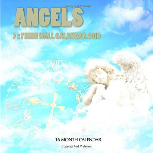 Angels 7 x 7 Mini Wall Calendar 2019: 16 Month...