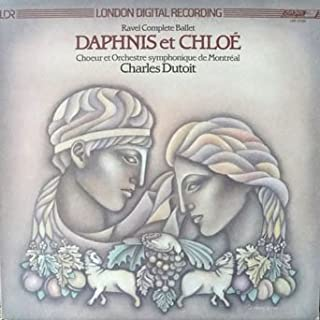 Ravel - Daphnis and Chloé the Complete Ballet Choeur et Orchestre Sympmonique de Montéal Charles Dutoit , Conductor