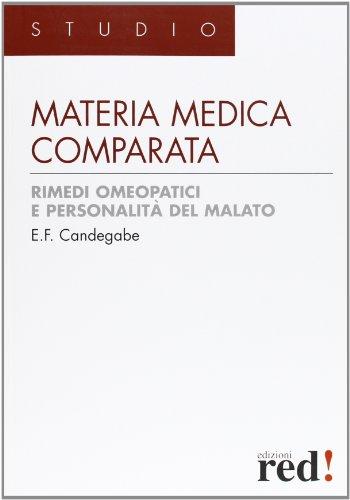 Materia medica comparata. Rimedi omeopatici e personalità del malato