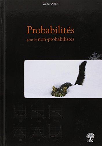 Probabilités pour les non probabilistes