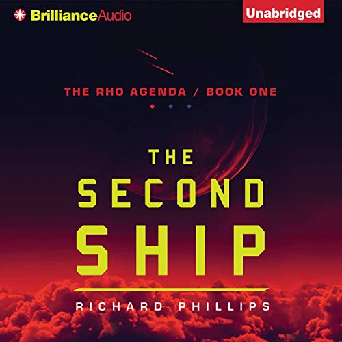 The Second Ship Audiobook By Richard Phillips cover art