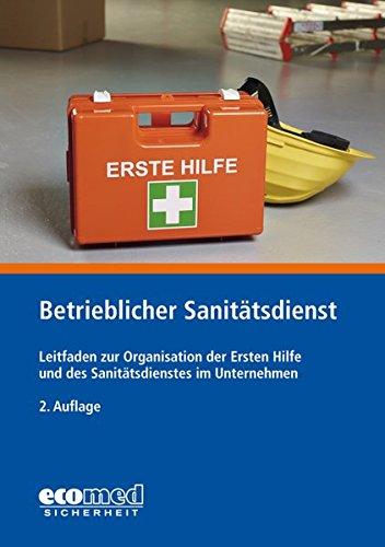 Betrieblicher Sanitätsdienst