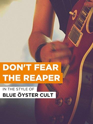 "Don't Fear The Reaper im Stil von ""Blue Öyster Cult"""