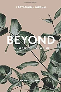 Beyond: Inhale Truth - Exhale Life