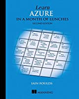 Learn Azure in a Month of Lunches, 2nd Edition Front Cover