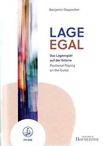 Lage Egal: Das Lagenspiel auf der Gitarre