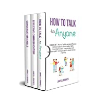 How to Talk to Anyone: 3 Books in 1 Kindle Edition