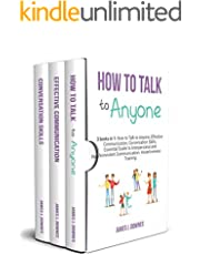 How to Talk to Anyone: 3 Books in 1 - How to Talk to Anyone, Effective Communication, Conversation Skills. Essential Guide to Interpersonal and Nonviolent Communication. Assertiveness Training.