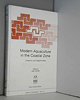 Modern Aquaculture in the Coastal Zone: Lessons and Opportunities