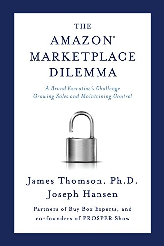 Amazon Marketplace Dilemma: A Brand Executive's Challenge Growing Sales and Maintaining Control