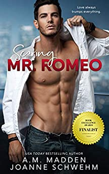 Scoring Mr. Romeo (The Mr. Wrong Series Book 3) by [A.M. Madden, Joanne Schwehm]