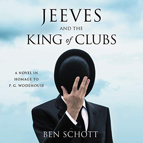 Jeeves and the King of Clubs Audiobook By Ben Schott cover art