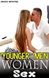 Naughty Younger Men Women Sex Erotica Bundle: Taboo Short Tempting Sex Stories: Alpha Women In The House, FMF Threesome Ganged...Shared, FFFF Lesbians ... Erotic Sex Romance Book (English Edition)