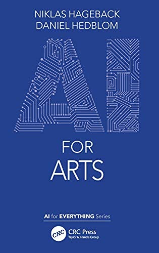 AI for Arts (AI for Everything) (English Edition)
