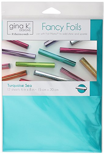 Gina K. Designs for Therm O Web Fancy Foils, 6
