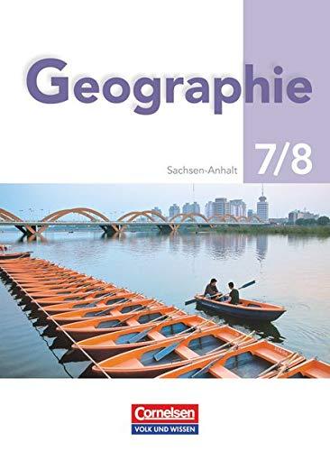 Geografie - Sachsen-Anhalt - 7./8. Schuljahr: Schülerbuch