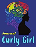 Curly Girl Journal: Natural Hair Journal   Kinky Curly Wavy Wurly Coily Hair Workbook   No Poo, CG Method Diary   Gift for Good Hair Days Lovers   Year-Round Diary