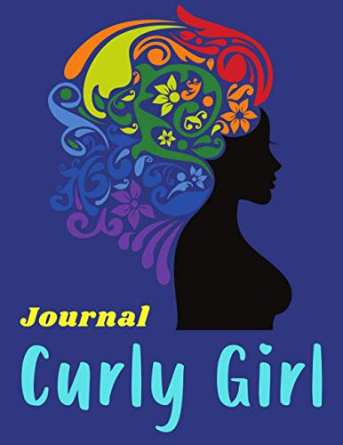 Curly Girl Journal: Natural Hair Journal | Kinky Curly Wavy Wurly Coily Hair Workbook | No Poo, CG Method Diary | Gift for Good Hair Days Lovers | Year-Round Diary