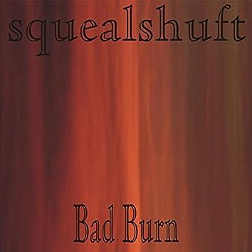 Bad Burn