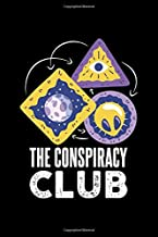 The Conspiracy Club: 6x9 Science Journal & Notebook 5x5 Graph Paper Gift For A Conspiracy Theorist