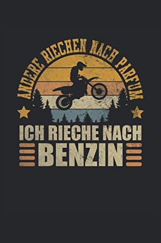 Andere Riechen Nach Parfum Ich Rieche Nach Benzin Motocross Motocrossfahrer Motocrossfahren: Notizbuch - Notizheft - Notizblock - Tagebuch - Planer - ... 6 x 9 Zoll (15.24 x 22.86 cm) - 120 Seiten