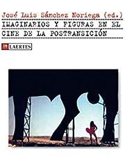 Imaginarios y figuras en el cine de la postransición (KAPLAN)