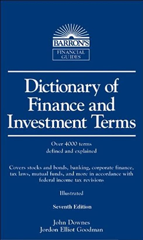 J. Downes's,J. E. Goodman's 7th(seventh) edition(Dictionary of Finance and Investment Terms (Barron's Financial Guides) [Bargain Price] (Vinyl Bound))(2006)